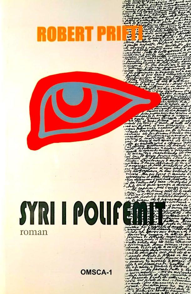 """Syri i Polifemit"" - Roman - Robert Prifti"