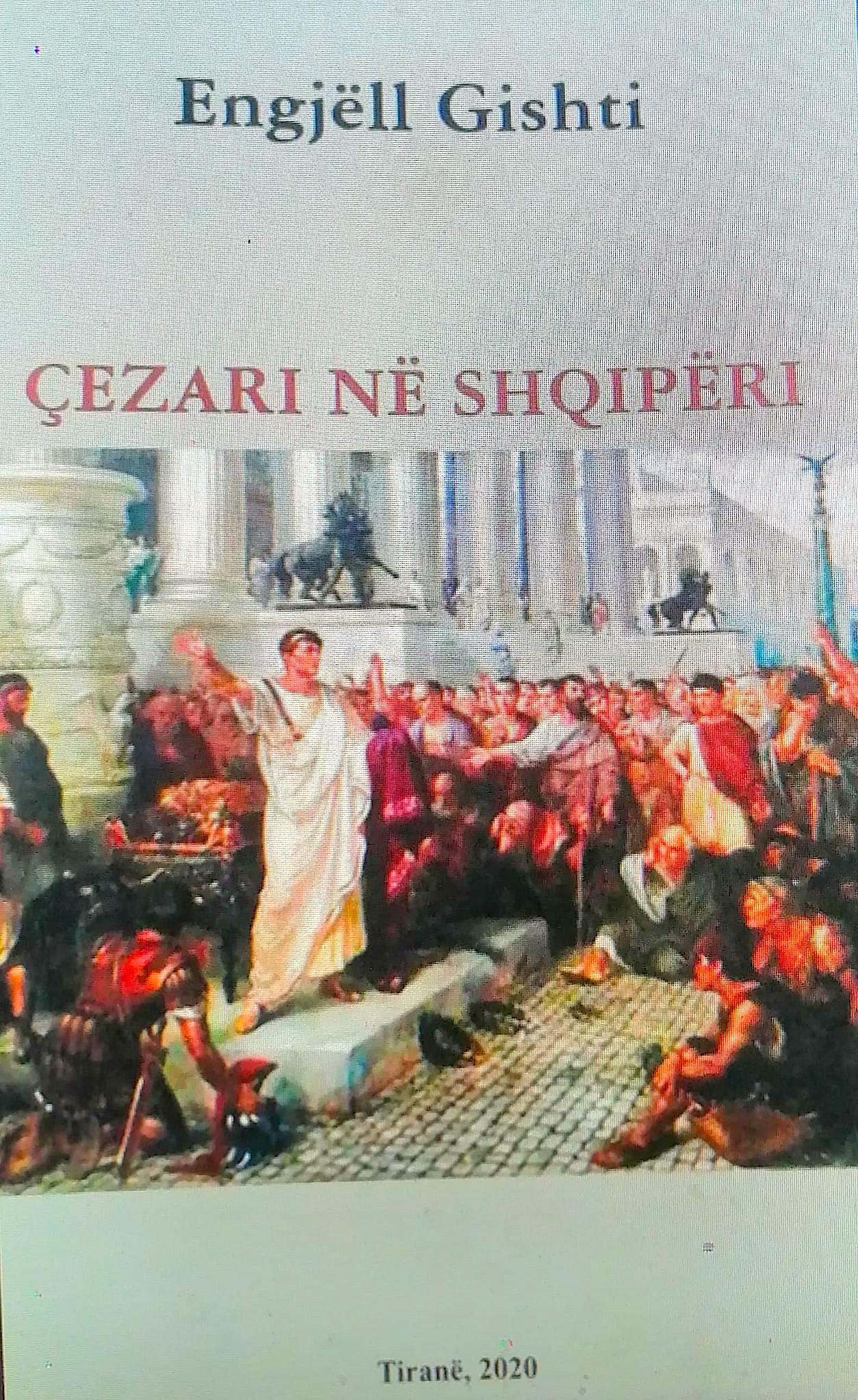 Cezari në Shqipëri - Engjëll Gishti