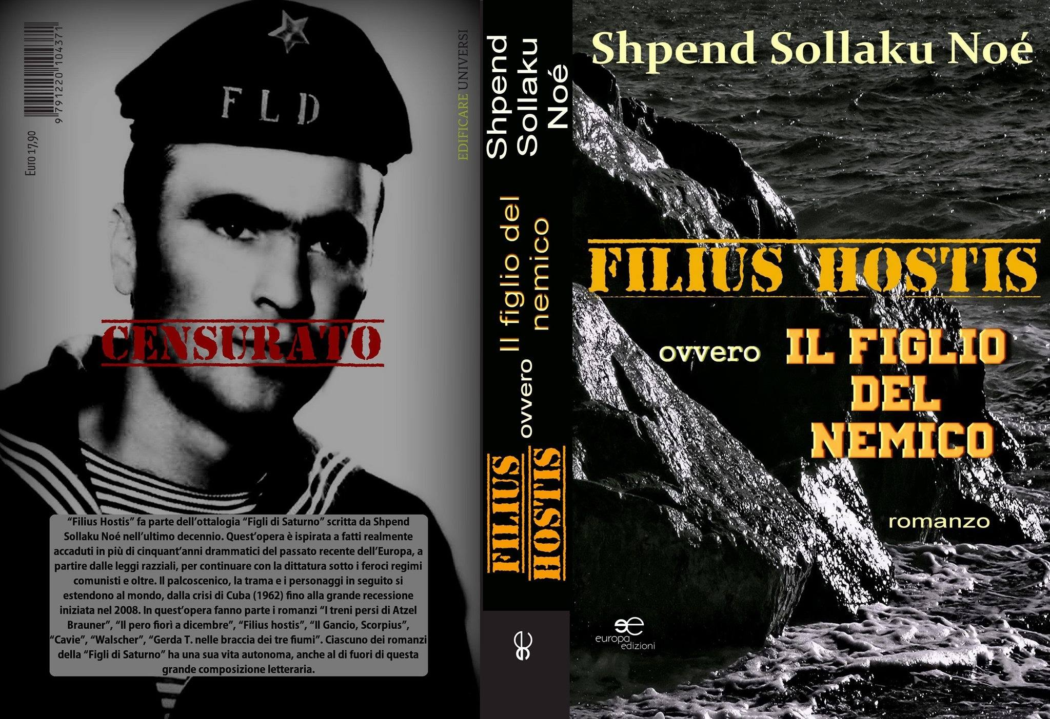 """Shpend Sollaku Noè - """"Filius Hostis ovvero Il figlio del nemico"""" - roman"""