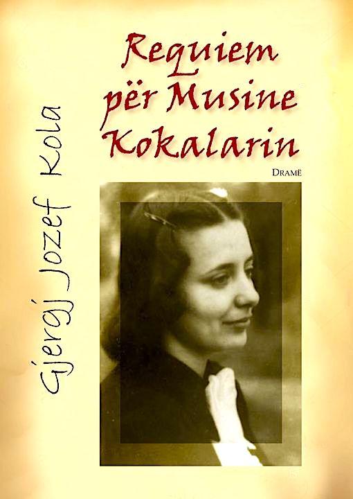 Requiem per Musine Kokalarin - Gjergj Jozef Kola