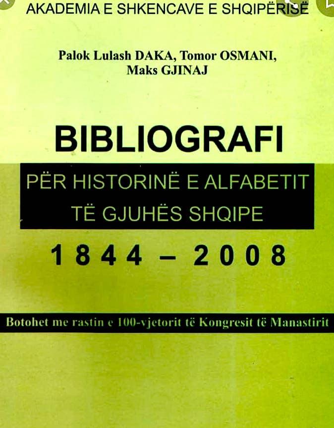 Bibliografi e Historisë së Alfabetit të Gjuhës Shqipe - 1844-2008