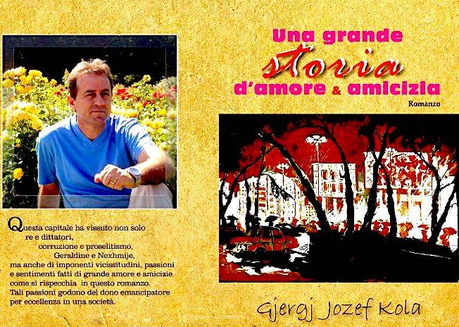 Gjergj Józef Kola - Una Grande storia d'amore e d'amicizia