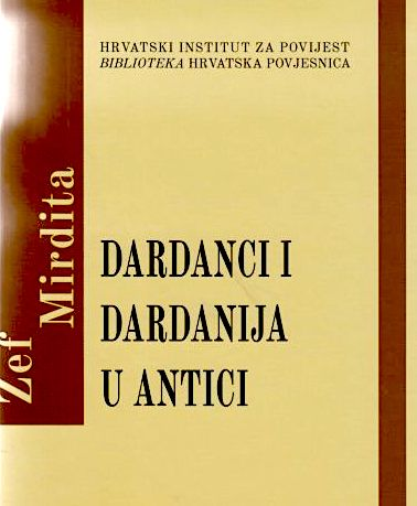 Zef Mirdita - Dardanci i Dardanija u antici