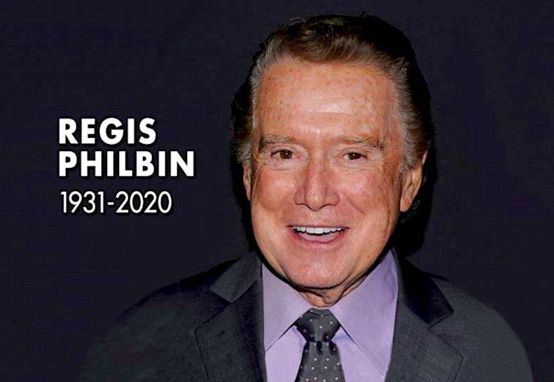 Regis Philbin (25 gusht 1931-24 korrik 2020)