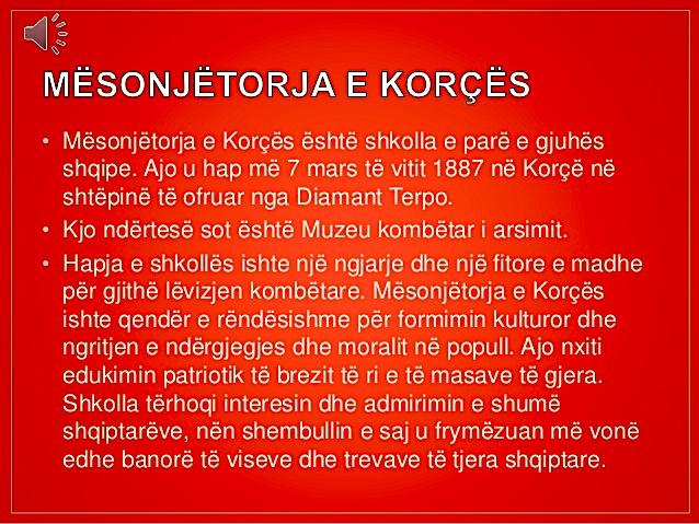Shkolla e- parë Shqipe - Mësonjtorja