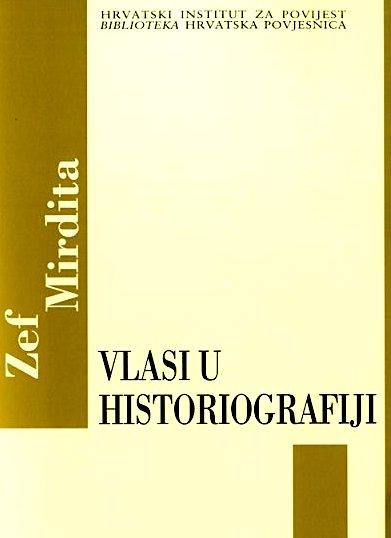 Zef Mirdita - Vlasi u Historiografiji