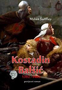 Milan Sufflay - Kostadin Balsiç - Roman