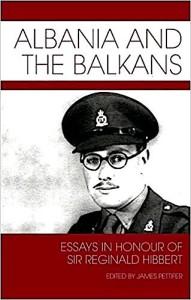 Reginald Hibbert - Abania and the Balkans