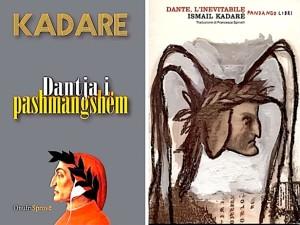 """Ismail Kadare -  """"Dantja i pashmangshëm"""" - shqip dhe italisht"""