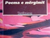 08 - Poema e mergimit - Poema dell'esilio - Gezim Hajdari